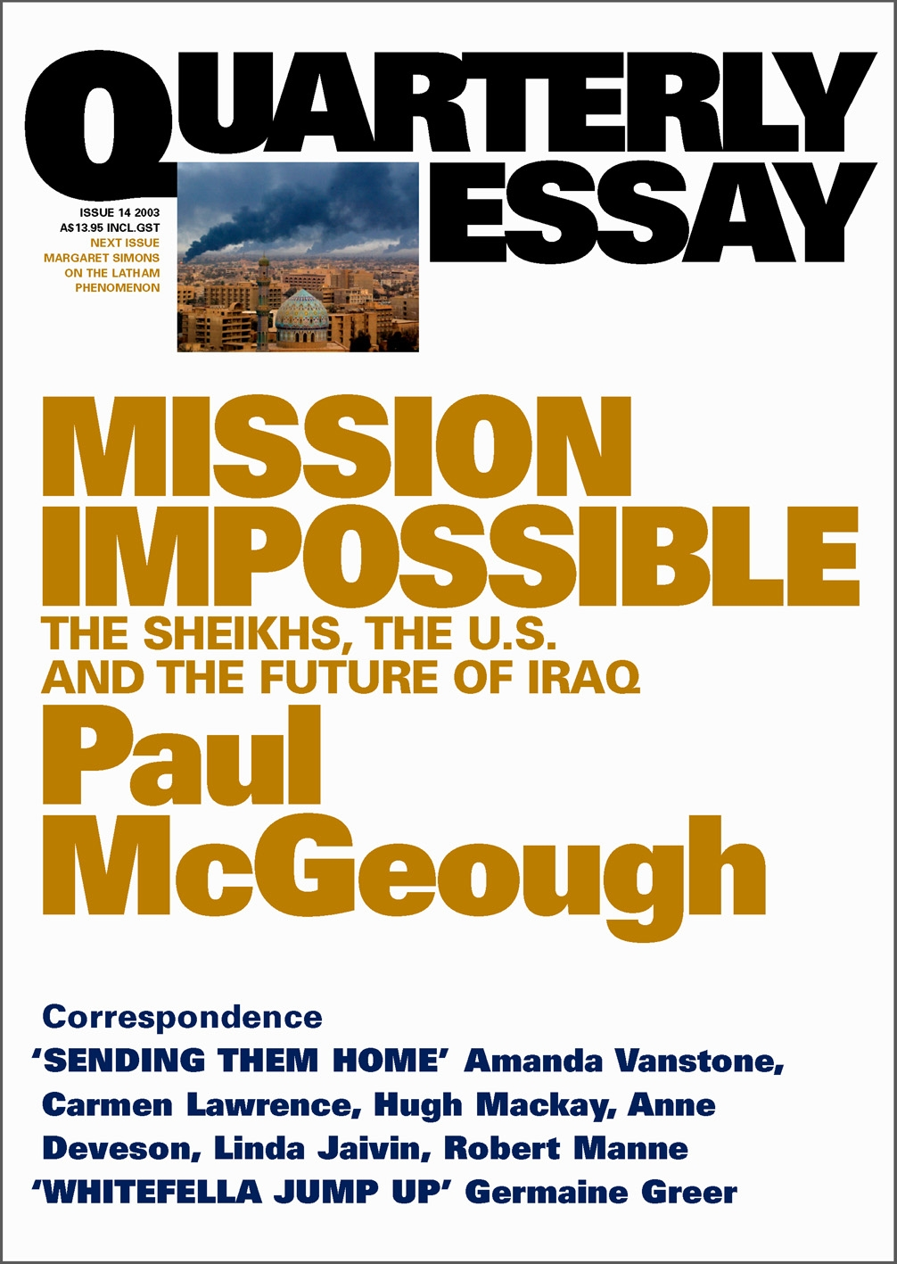 paul toohey quarterly essay Quarterly essay 30 last drinks : the impact of the northern territory intervention.