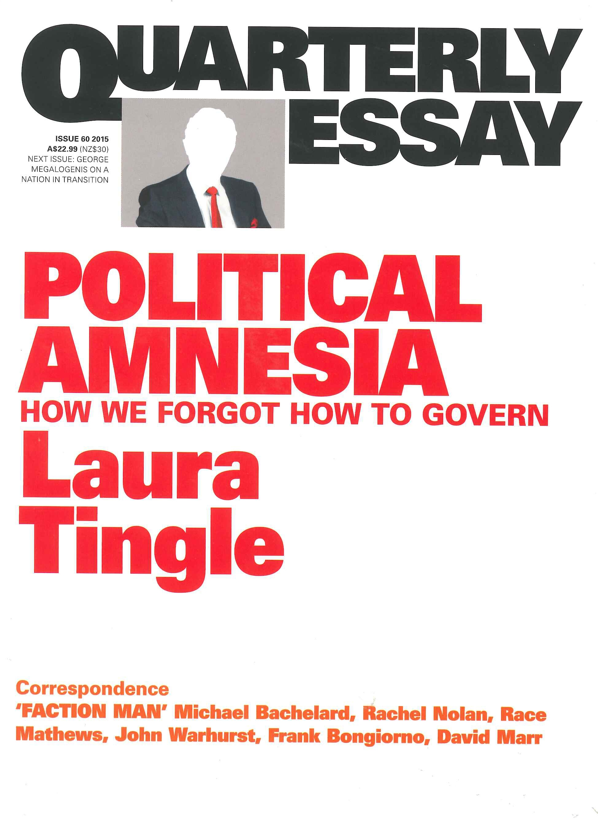 political amnesia how we forgot how to govern quarterly essay  hi res cover