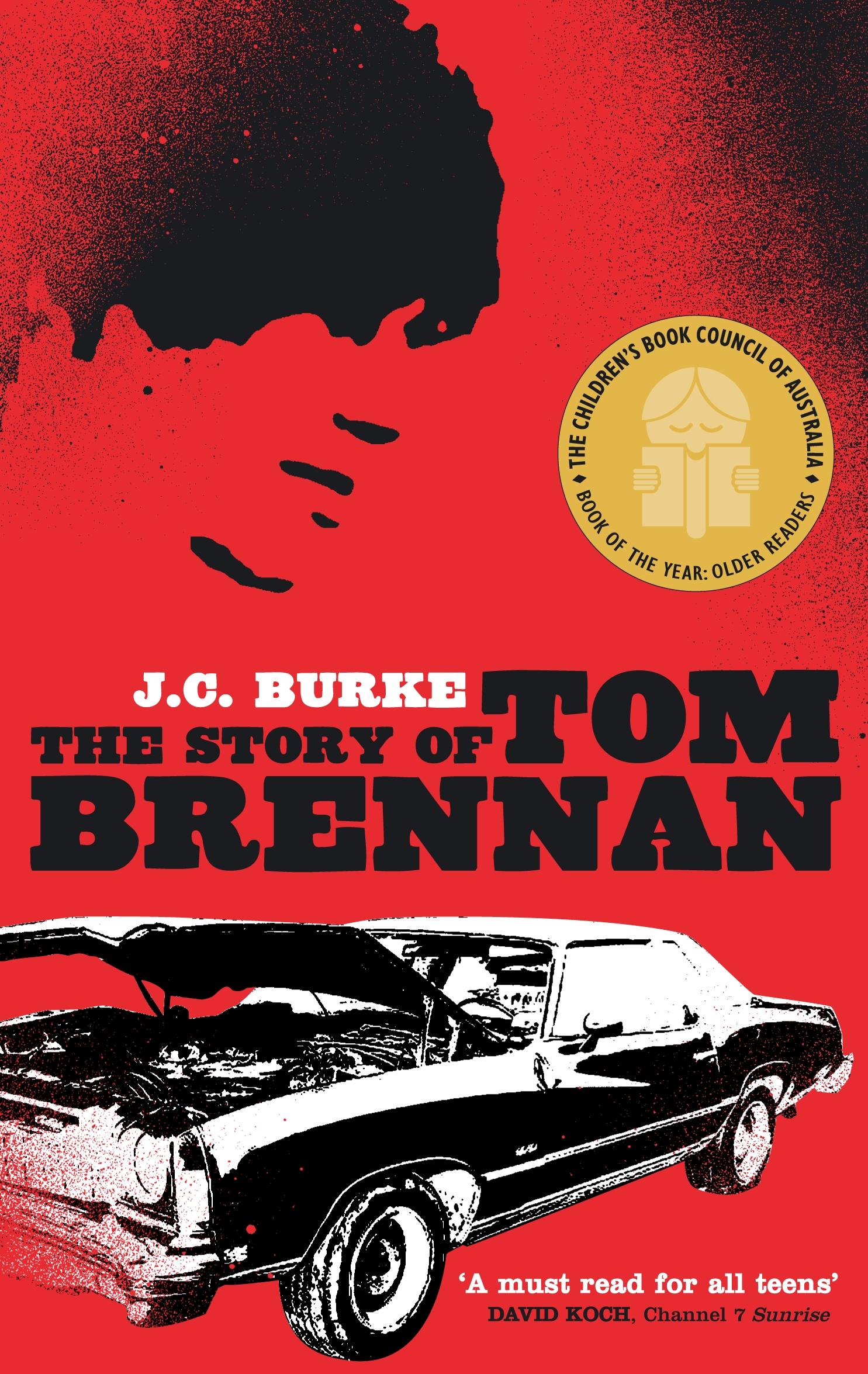 The Story Of Tom Brennan by J.C. Burke - Penguin Books Australia