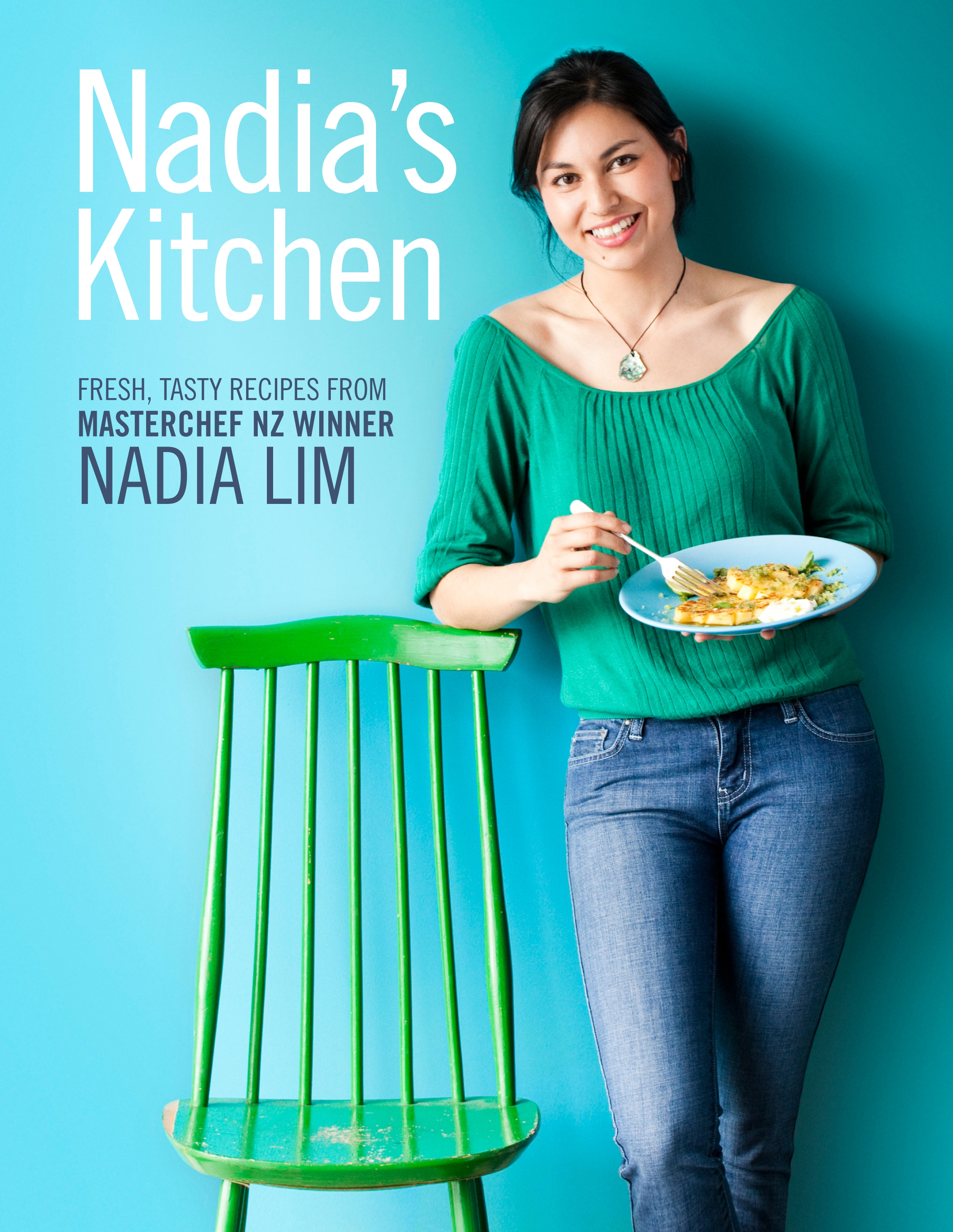 Nadias kitchen by nadia lim penguin books new zealand nadias kitchen by nadia lim forumfinder Image collections