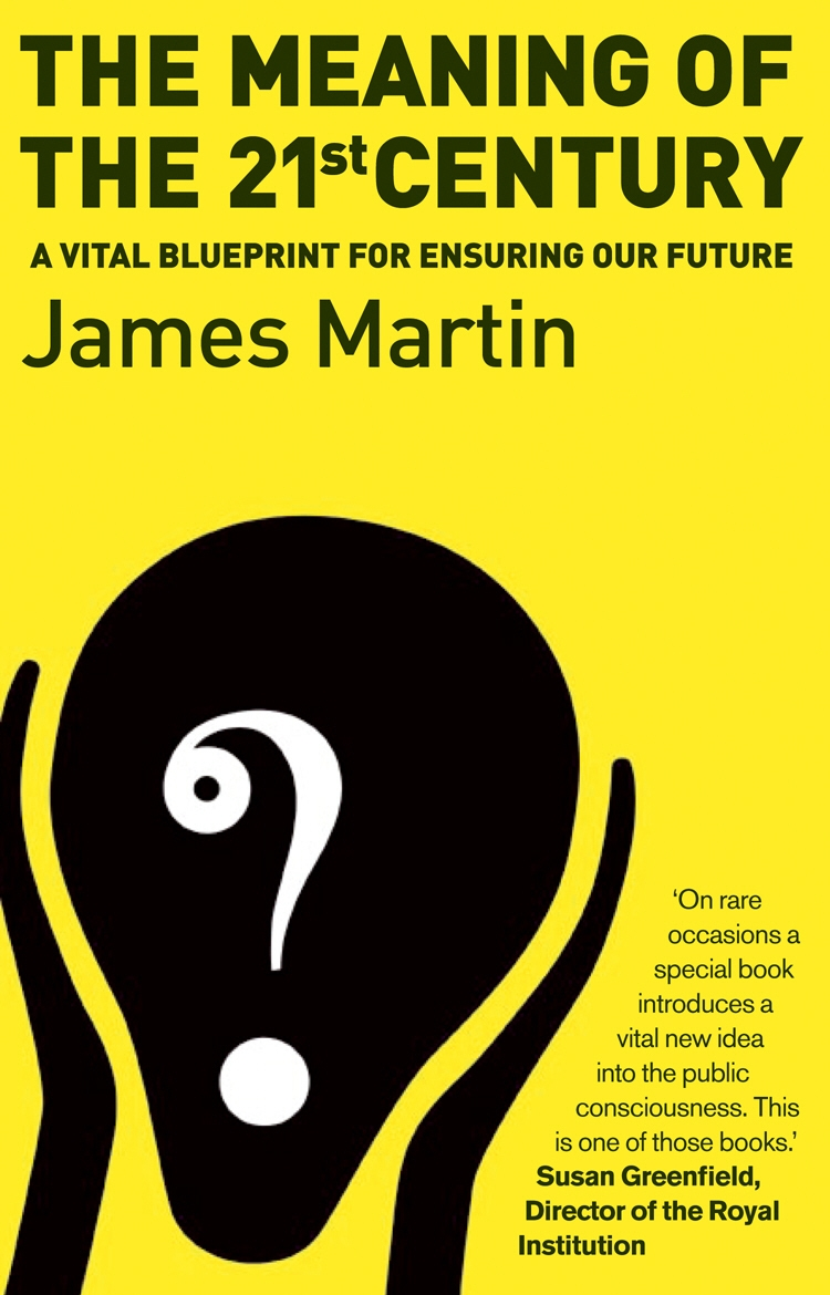 The meaning of the 21st century by james martin penguin books new the meaning of the 21st century malvernweather Gallery