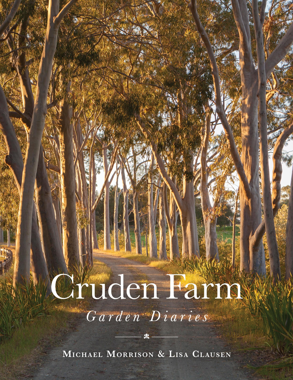 Cruden Farm Garden Diaries by Michael Morrison - Penguin ...