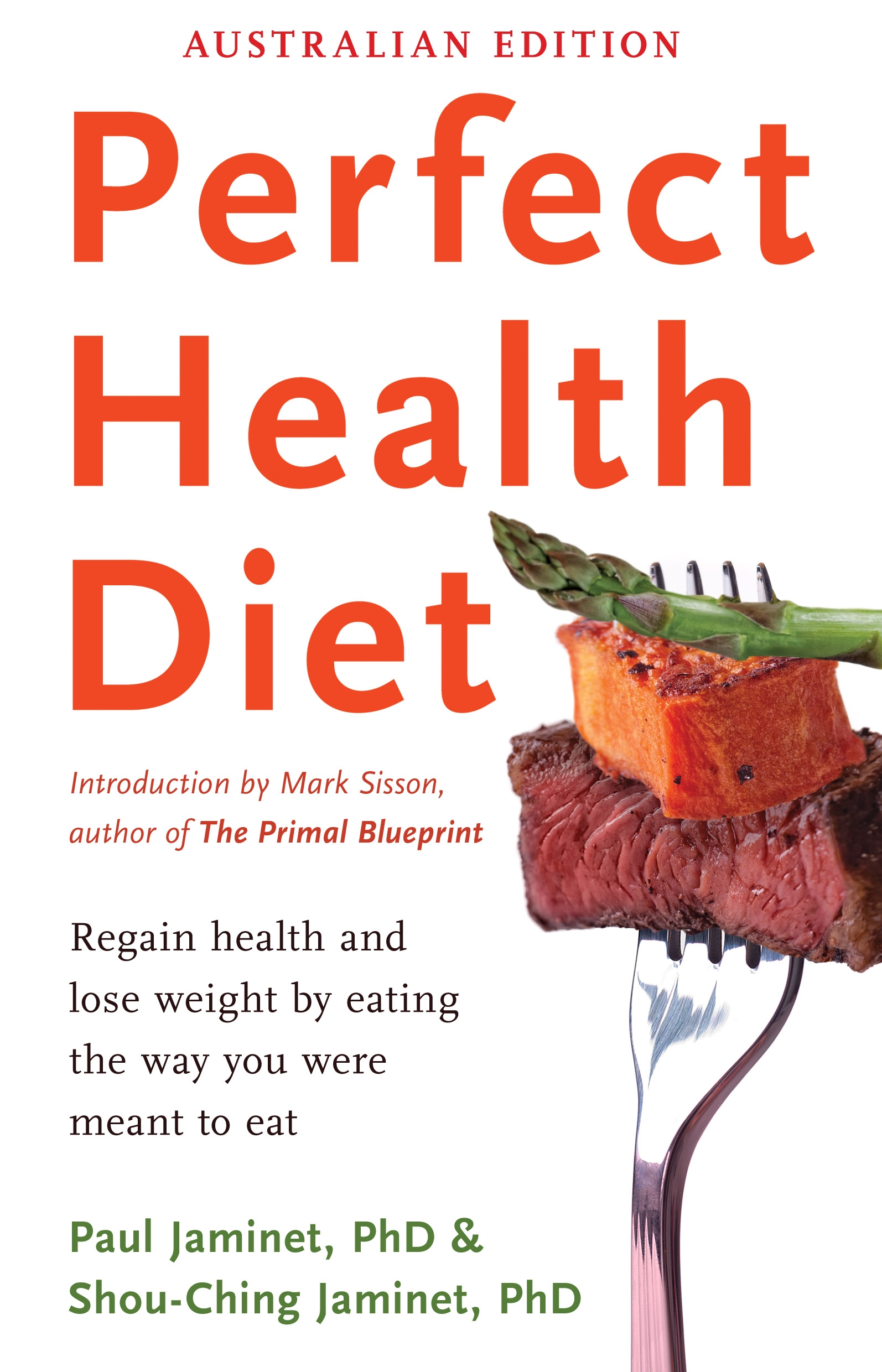 Perfect health diet regain health and lose weight by eating the perfect health diet regain health and lose weight by eating the way you were meant to malvernweather Images