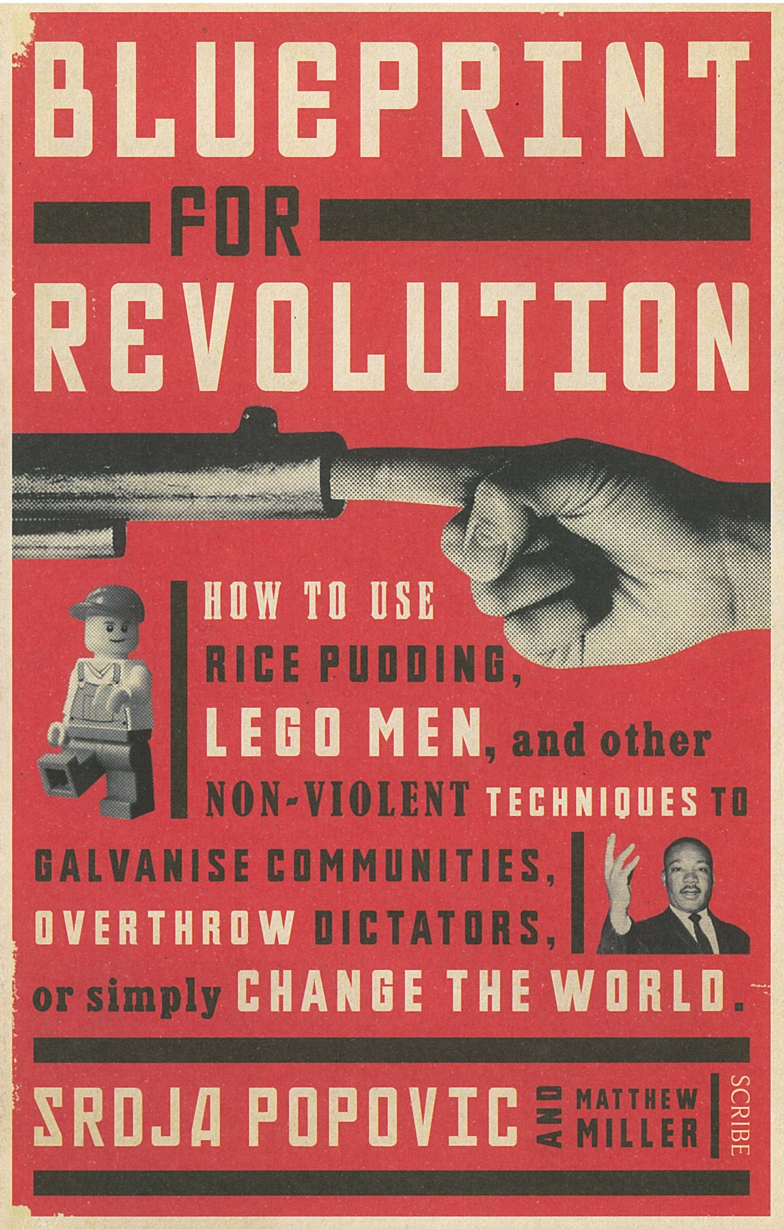 Blueprint for revolution how to use rice pudding lego men and blueprint for revolution how to use rice pudding lego men and other non violent techniques to galvanise communities overthrow dictators malvernweather Choice Image
