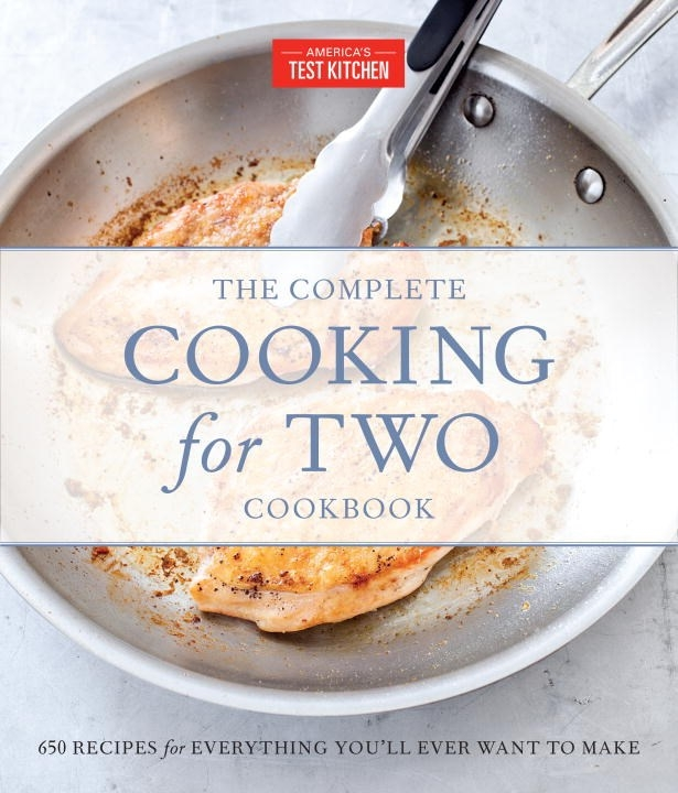 The complete cooking for two cookbook gift edition by for America test kitchen gift ideas
